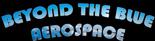 Beyond the Blue Aerospace Inc.